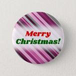 "[ Thumbnail: ""Merry Christmas!"" + Pink/Purple/Grey Stripes Button ]"