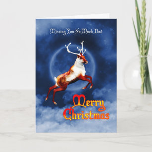 Missing Dad At Christmas.Merry Christmas Reindeer Missing Dad Holiday Card