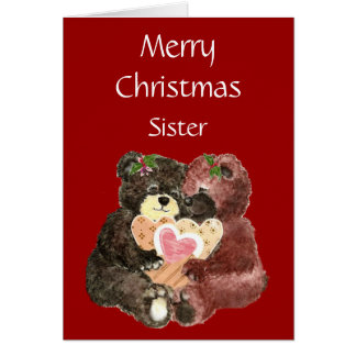 Merry Christmas Sister,Teddy Bear  Hugs Card