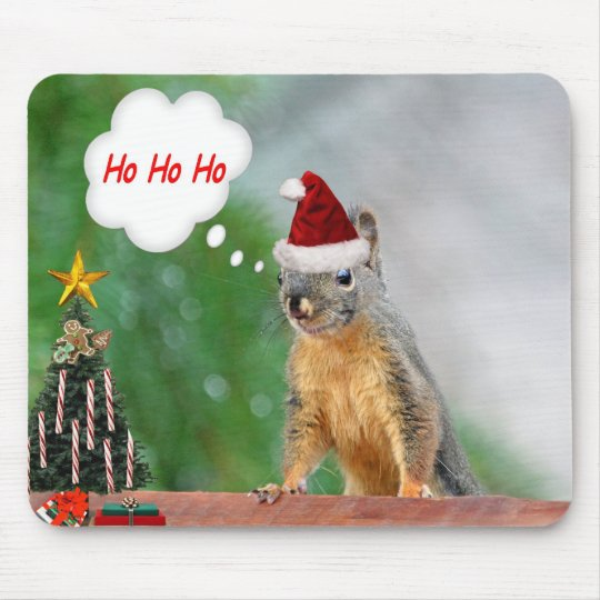 Merry Christmas Squirrel Saying Ho Ho Ho! Mouse Pad