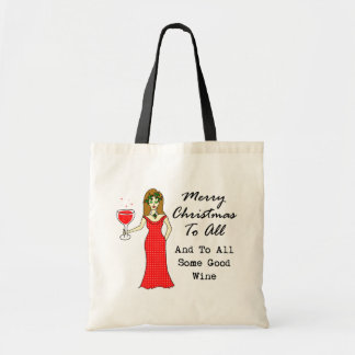 Merry Christmas To All And To All Some Good Wine Budget Tote Bag