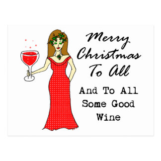 Merry Christmas To All And To All Some Good Wine Postcard