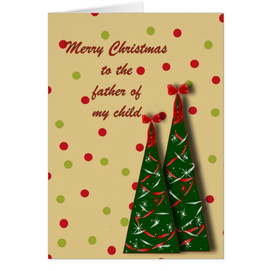 Merry Christmas to father of my child Card