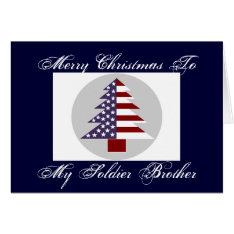 MERRY CHRISTMAS TO MY SOLDIER BROTHER CARD at Zazzle