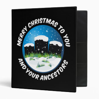 Merry Christmas To You And Your Ancestors Vinyl Binders