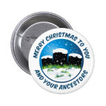 Merry Christmas To You And Your Ancestors Button