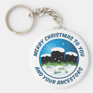 Merry Christmas To You And Your Ancestors Keychains