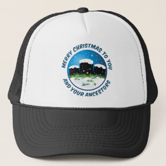 Merry Christmas To You And Your Ancestors Trucker Hat