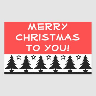 Merry Christmas to you stickers sticker