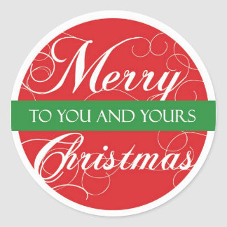 Merry Christmas to you & yours Classic Round Sticker