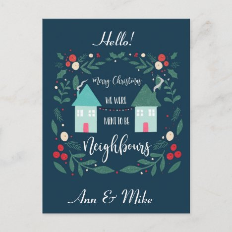 merry Christmas we were mint to be neighbors Postcard