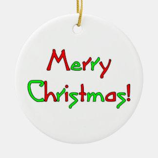 Merry Christmas Wish Christmas Ornament