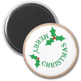 Merry Christmas with holly leaf 2 Inch Round Magnet