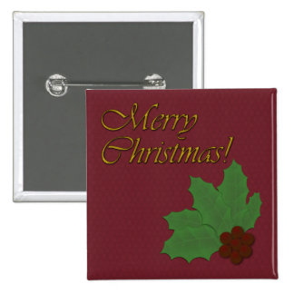Merry Christmas with Holly Leaves and Red Berries Pinback Button