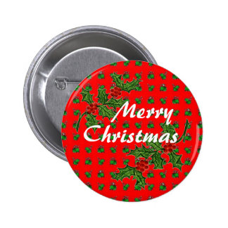 Merry Christmas with Holly Pinback Button