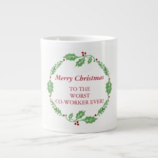 Merry Christmas Worst Co-Worker Secret Santa Giant Coffee Mug