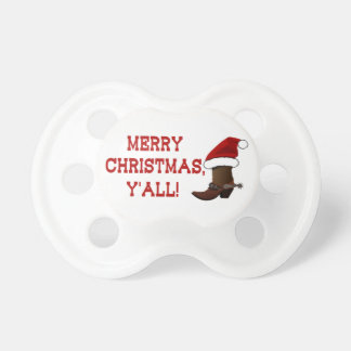 Merry Christmas Y all - Santa Boot Pacifier