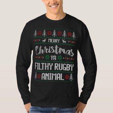 Merry Christmas Ya Filthy Rugby Animal T-Shirt