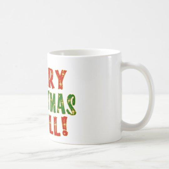 Merry Christmas Y'all! Coffee Mug