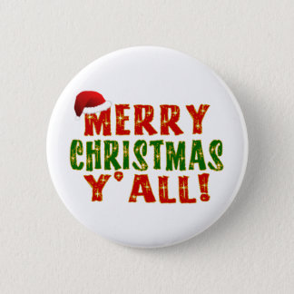 Merry Christmas Y'all! Pinback Button