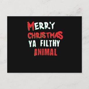 merry christmas you filthy animal funny adult xmas holiday postcard - Merry Christmas You Filthy Animal