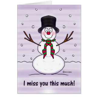 Merry Christms Snowman Funny Humor Miss You Greeting Cards