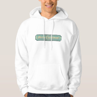 Merry Christnas Sign Hoodie