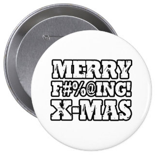 MERRY EFFING XMAS -.png Pinback Button
