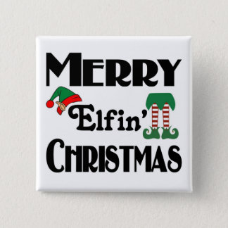 Merry Elfin' Christmas Pinback Button