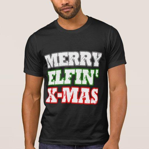 MERRY ELFIN XMAS SHIRTS