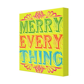 Merry Everything Canvas Print
