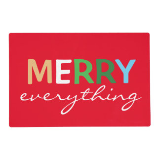 """Merry Everything"" Christmas Holiday Placemat"