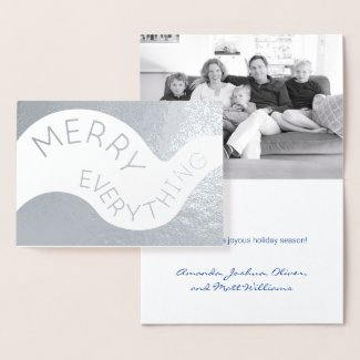 Merry Everything Curved Text Photo Holiday Silver Foil Card