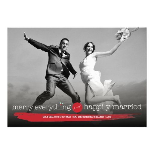 Merry Everything Happily Married Holiday Greetings Invites