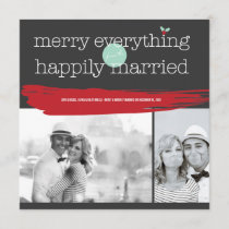Merry Everything Happily Married Modern Photo Card