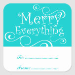 Merry Everything HOLIDAY GIFT Label | AQUA Square Stickers