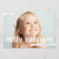 Merry Everything Trendy Photo Greeting Holiday Card