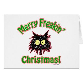 Merry Freakin' Christmas Greeting Card
