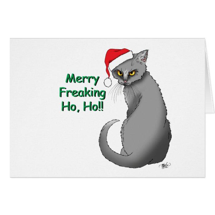 Merry Freaking Ho Ho!!!! Card