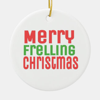 Merry Frelling Christmas! Double-Sided Ceramic Round Christmas Ornament