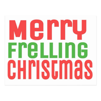 Merry Frelling Christmas! Postcard
