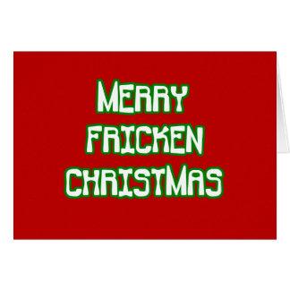 Merry Fricken Christmas Card