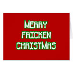 Merry Fricken Christmas Greeting Cards