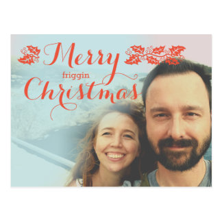 Merry Friggin Christmas Postcard to Coral and Mint