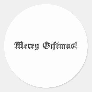 Merry Giftmas! Classic Round Sticker