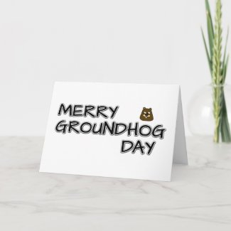 Merry Groundhog Day Card