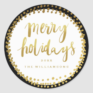 Merry Holidays Trendy Gold Script Custom Black Classic Round Sticker
