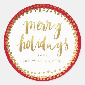 Merry Holidays Trendy Gold Script Custom Red Classic Round Sticker