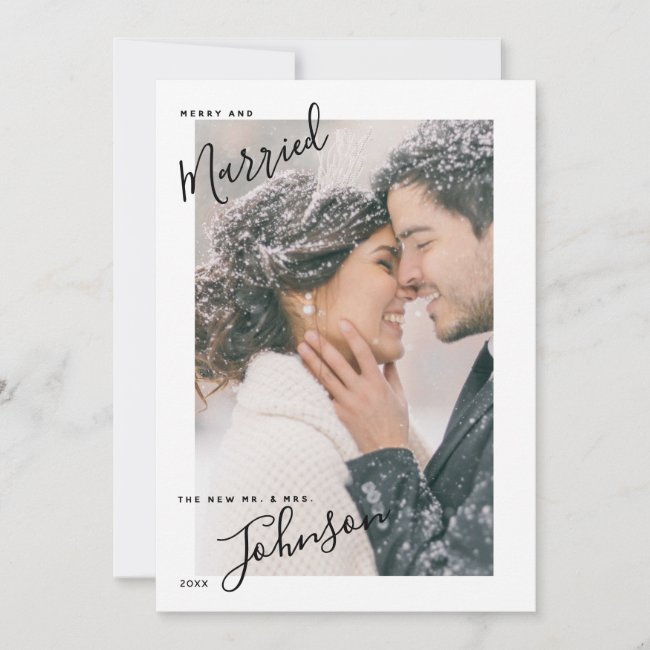 Merry & Married Script Name Photo Christmas Card