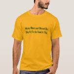 Merry Meet and Blessed Be! T-Shirt